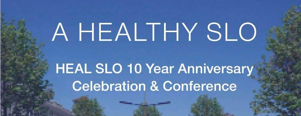 HEAL SLO 10 Year Anniversary