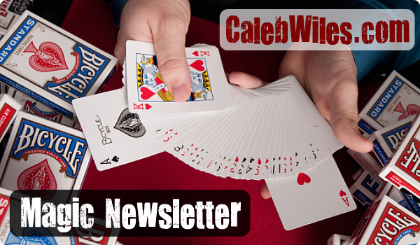 Caleb Wiles Magic Newsletter Sign-up Form