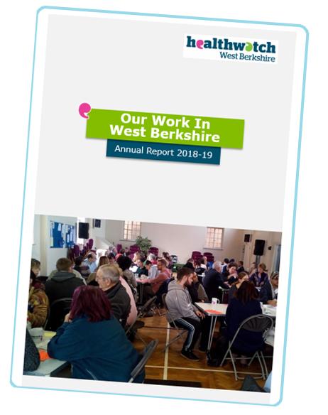 Healthwatch West Berkshire Annual Report 2018 - 2019