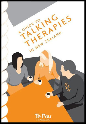 A Guide To Talking Therapies in New Zealand by Te Pou