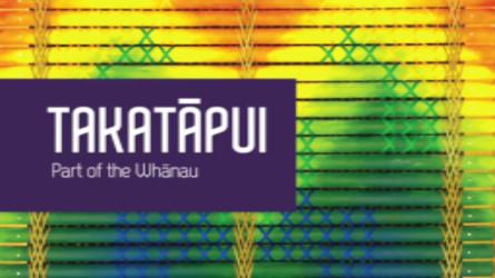 Takatāpui: Part of the Whānau
