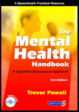 The Mental Health Handbook by Trevor Powell