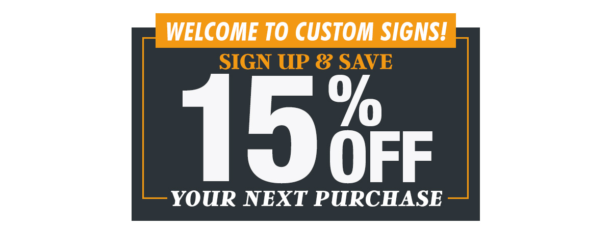 Sign Up For 15% Off