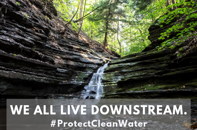 We all live downstream. #ProtectCleanWater