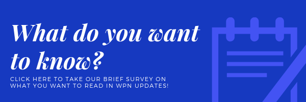 Click here to take our brief survey on what you want to read in WPN Updates!