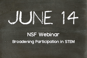 NSF Broadening Participation Webinar
