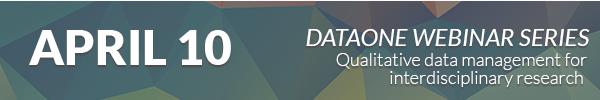 **APRIL 10: DataONE Webinar Series Continues