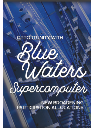 **Broadening Participation Allocations for Blue Waters Supercomputer