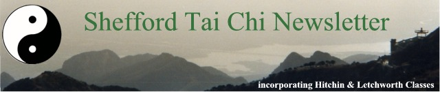 Shefford Tai Chi Newsletter, incorporating Hitchin & Letchworth Classes
