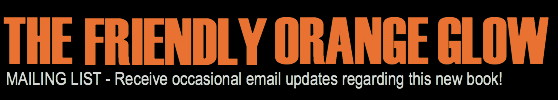 The Friendly Orange Glow - Email Updates