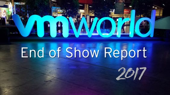"VMworld 2017 ""End of Show Report"""