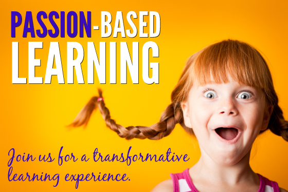 Passion-based Learning Community - join us for a transformative learning experience.
