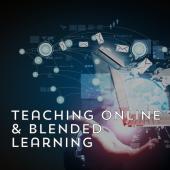 Teaching Online & Blended Learning