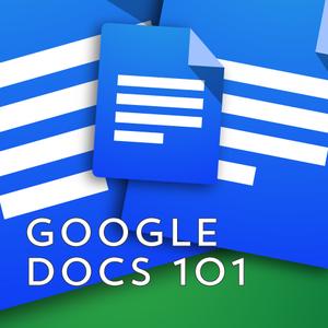Google Docs 101