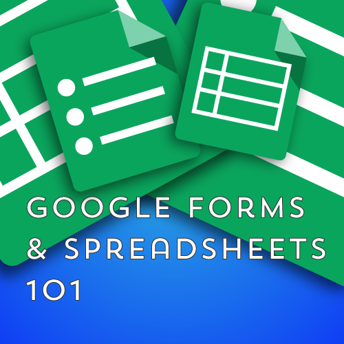 Google Sheets & Forms