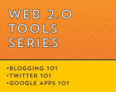 Web 2.0 Tools Series