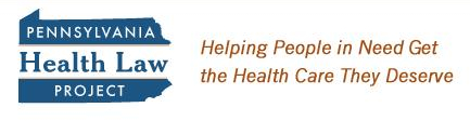 Pennsylvania Health Law Project: Helping People in Need Get the Health Care They Deserve