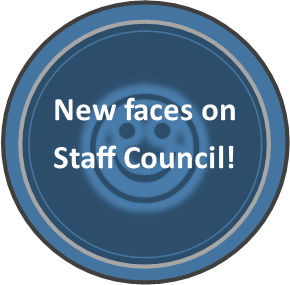 "Button: ""New faces on Staff Council!"""