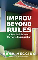 Improv Beyond Rules
