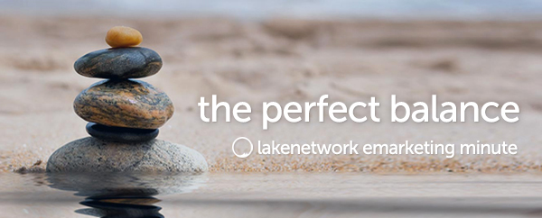 Marketing That Isn't Afraid to Stand Out: Lakenetwork Emarketing Minute
