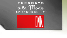 Tuesdays a la Mode - Sponsored by ENK Children's Club