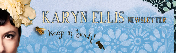 Banner Image: Karyn Ellis Newsletter: Keep In Touch!