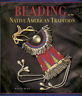 Beading in the Native American Tradition (Like NEW)