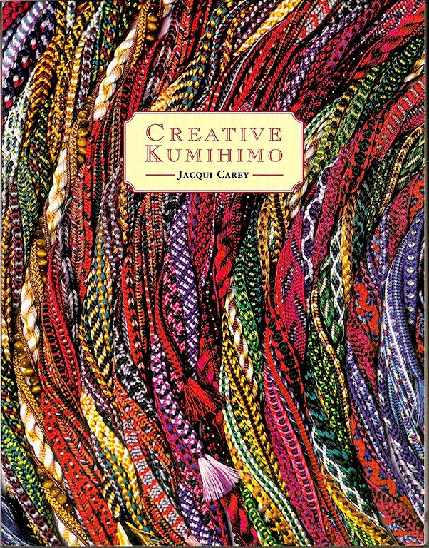 Creative Kumihimo, Jacqui Carey (NEW)