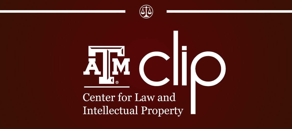 Texas A&M University Center for Law and Intellectual Property