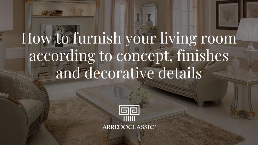 How to choose the right type of furnishing