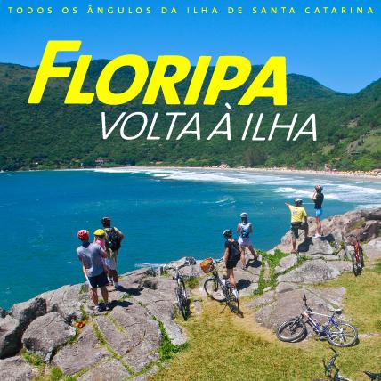 Floripa Volta à Ilha - 9 a 12/julho (feriado em SP)
