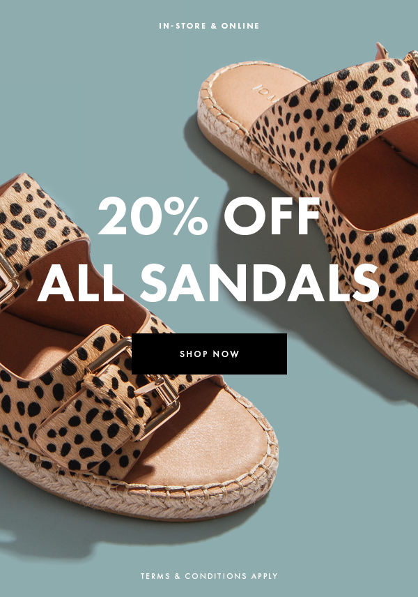 20% off all sandals ends Midnight