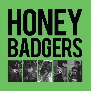 Honey Badgers LP Cover
