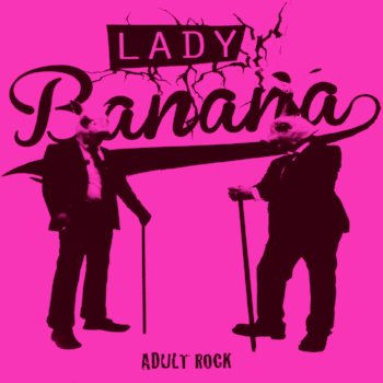 "Lady Banana 7"" Cover"