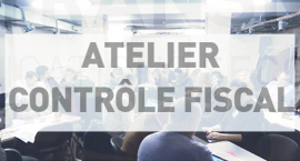 Atelier Controle fiscal