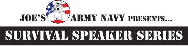 Joe's Army Navy Presents.. Survival Speaker Series