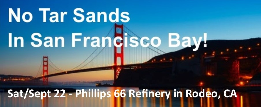 No Tar Sands in Our Bay! @ Phillips 66 Refinery in Rodeo, CA (Meet at Lone Tree Point in Rodeo) | Rodeo | California | United States