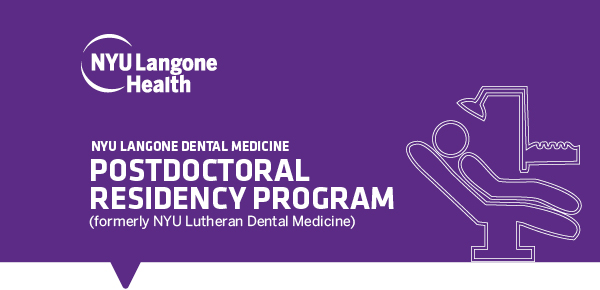 NYU Langone Health Postdoctoral Dental Residency Program