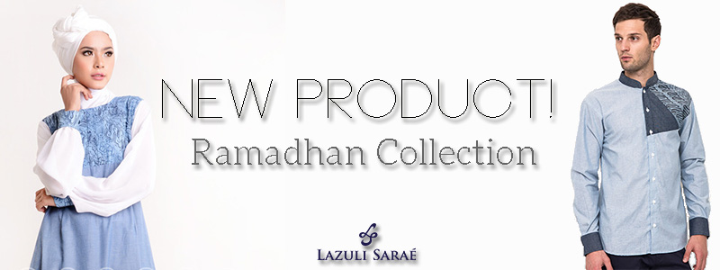 New Ramadhan Collection Lazuli Sarae