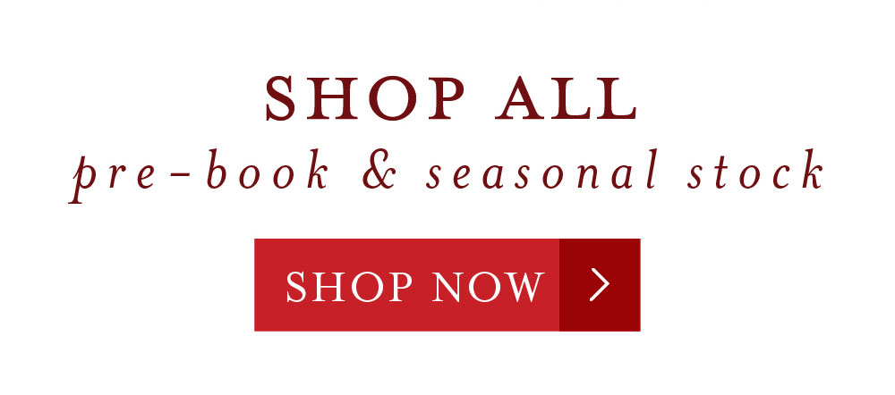 Shop 2019 Pre-book and Seasonal Stock