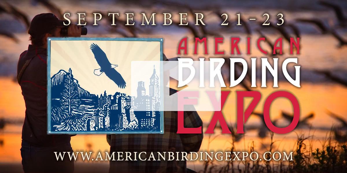 American Birding Expo, September 21-23, 2018