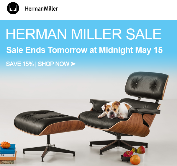 May 3 - May 15: Herman Miller Sale dates (15% off)