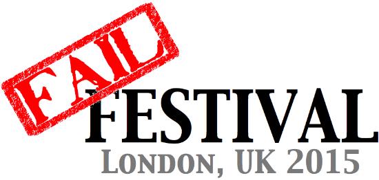 FAIL FESTIVAL UK 2015