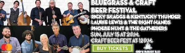Bluegrass & Craft Beer Festival – July 15