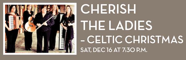 Cherish the Ladies – A Celtic Christmas