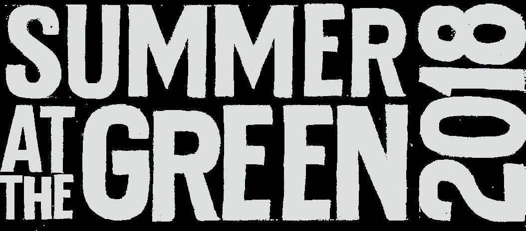 Summer at the Green 2018