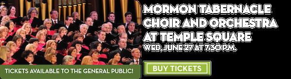 Mormon Tabernacle Choir – June 27