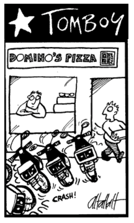 Dominos Tomboy cartoon by Alex Hallatt