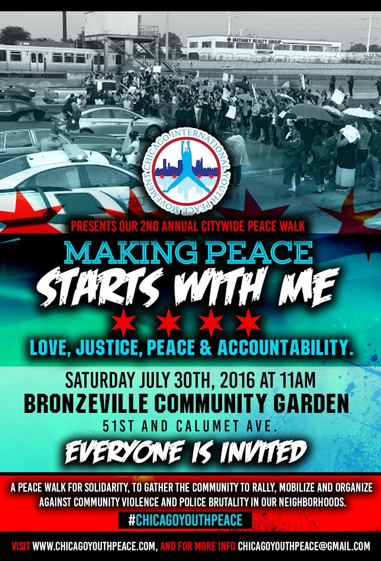 Second Annual Citywide Peace Walk Saturday, July 30th: Making Peace Starts With Me