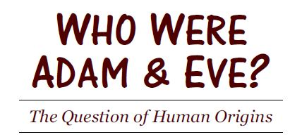 Who were Adam and Eve?